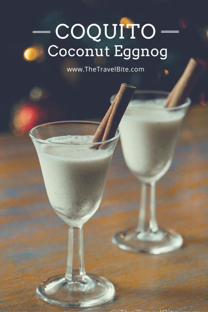 Coquito - Puerto Rican Coconut Eggnog | TheTravelBite.com