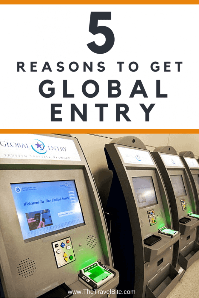 5 Reasons To Get Global Entry