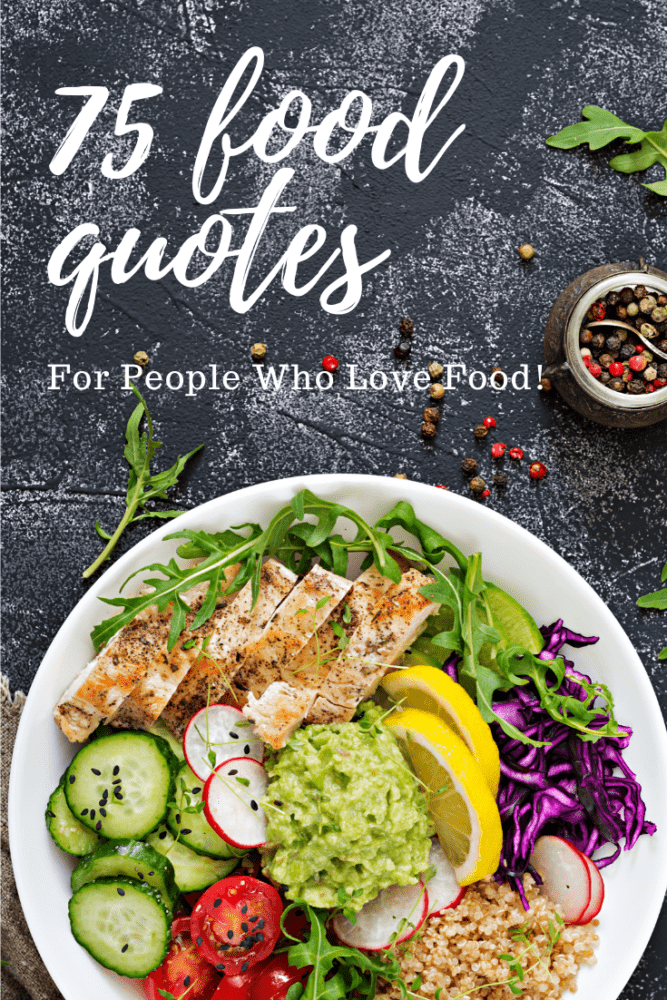 75+ Food Quotes For People Who Love To Eat - Pinterest Pin with Salad
