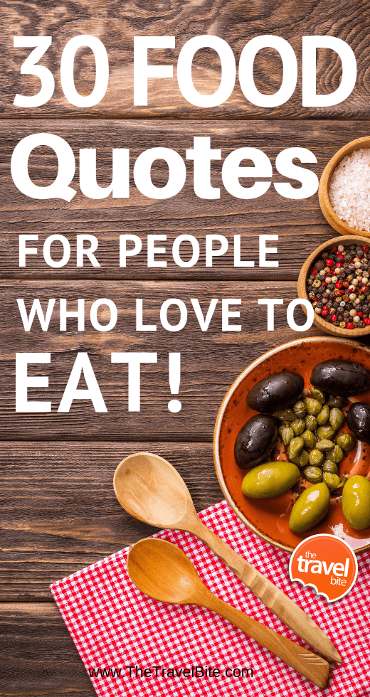 30 Food Quotes For People Who Love To Eat-2