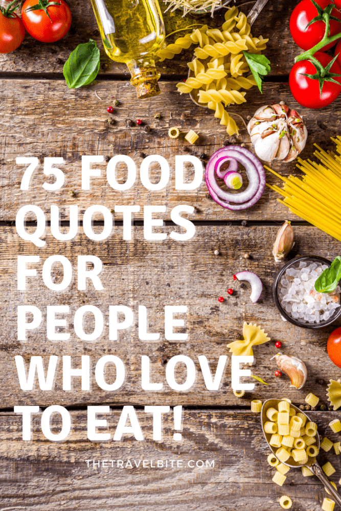 Food Quotes For People Who Love To Eat - Pinterest Pin with pasta on a table.