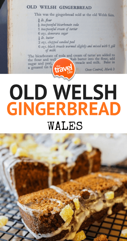 Welsh Gingerbread Recipe - TheTravelBite.com