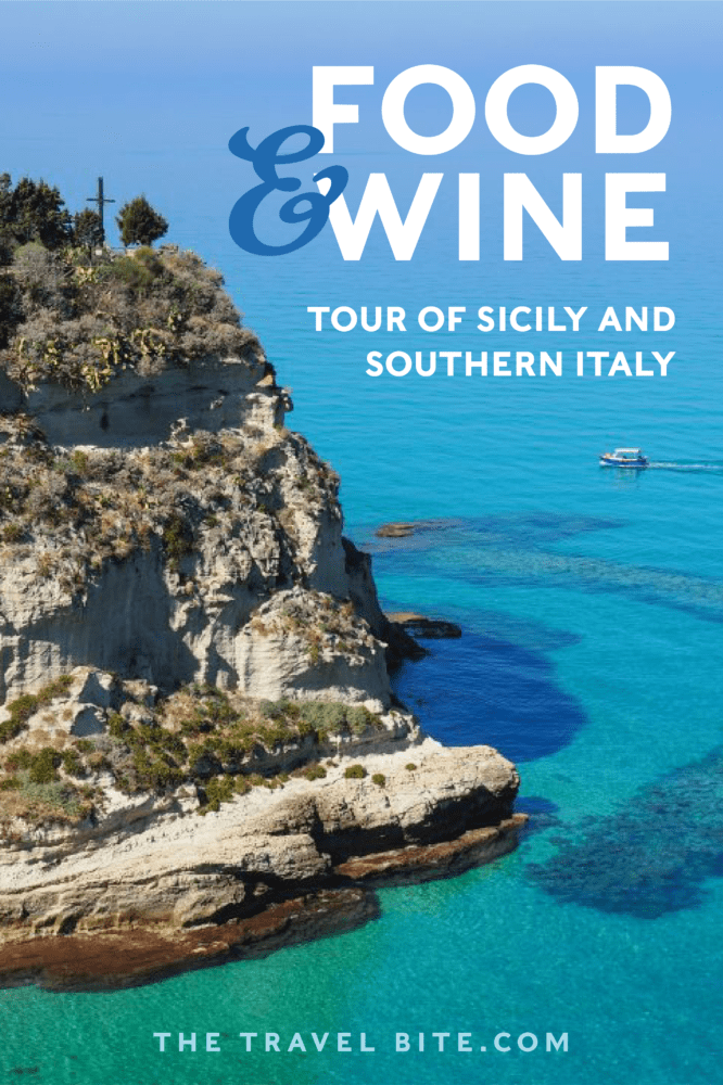 Sicily and Southern Italy Food Tour - TheTravelBite.com