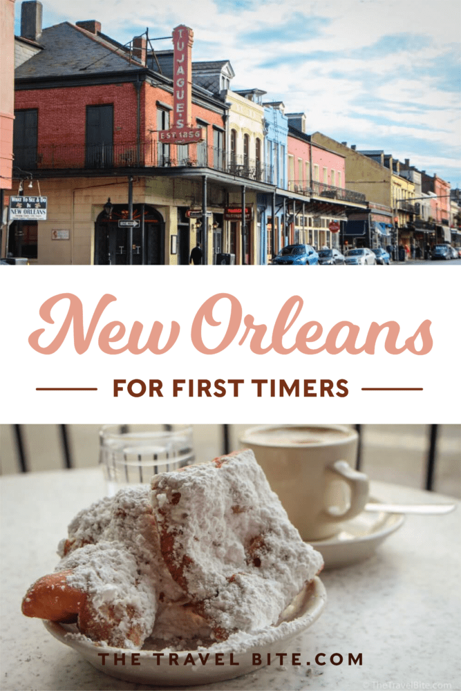 New Orleans For First Timers - TheTravelBite.com