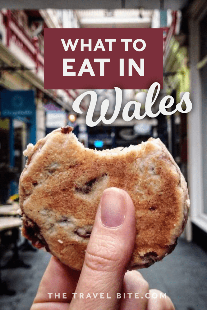 What To Eat In Wales - TheTravelBite.com