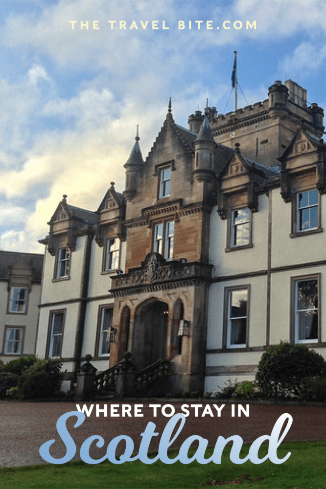 Where To Stay In Scotland - TheTravelBite.com
