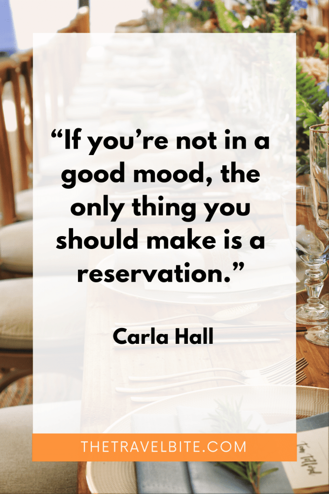 """Funny Food Quote: """"If you're not a a good mood, the only thing you should make is a reservation."""" -Carla Hall"""