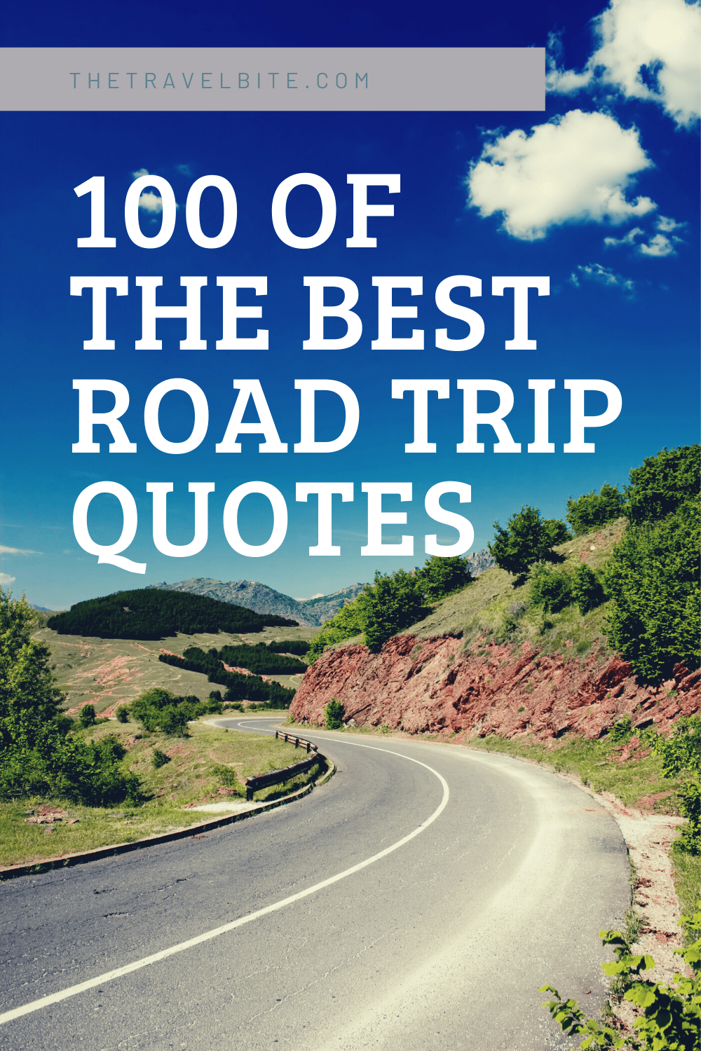 Road Trip Quotes Pin - Open road and blue skies - TheTravelBite.com
