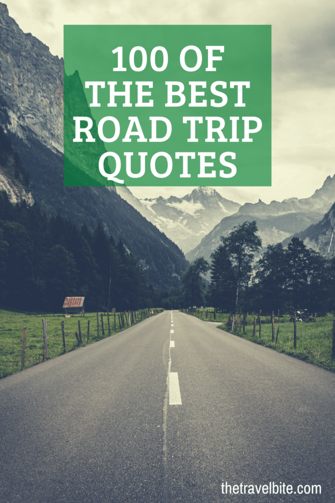Road Trip Quotes Pin - Road going through mountains - TheTravelBite.com