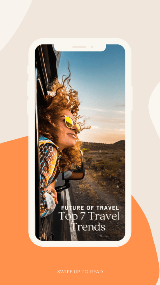 Pinterest pin for Future Of Travel, Top 7 Travel Trends
