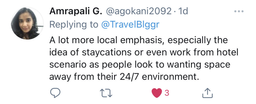 """Screenshot of tweet from Amrapali: """"A lot more local emphasis, especially the idea of staycations or even work from hotel scenarios as people look to wanting space away from their 24/7 environment."""" And Debbie Evans agrees, """"Work From Home, for some, is here to stay. People that can work from anywhere will truly mix business and pleasure."""""""