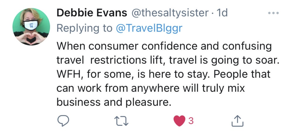 """Screenshot of tweet from Debbie Evans: """"Work From Home, for some, is here to stay. People that can work from anywhere will truly mix business and pleasure."""""""