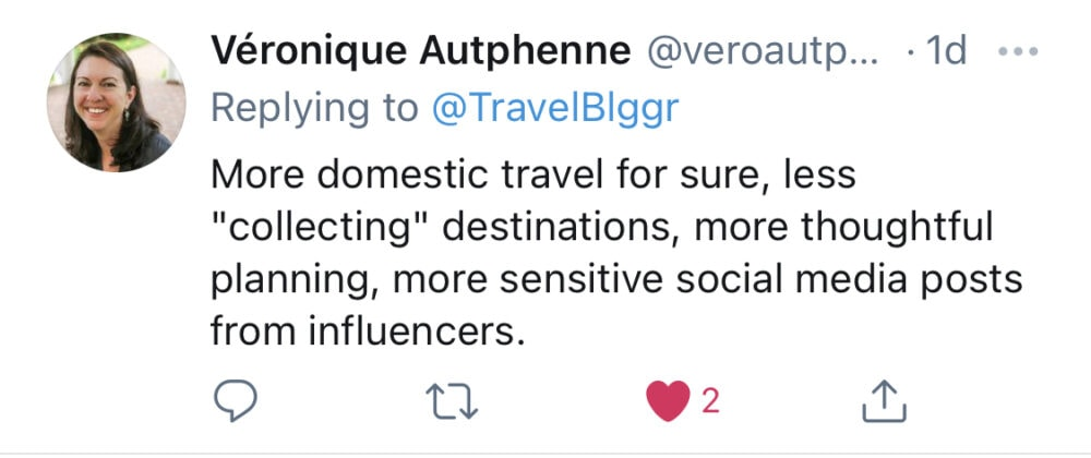 """Screenshot of Tweet from Veronique Autphenne predicts, """"more domestic travel … less """"collecting"""" destinations, more thoughtful planning."""""""
