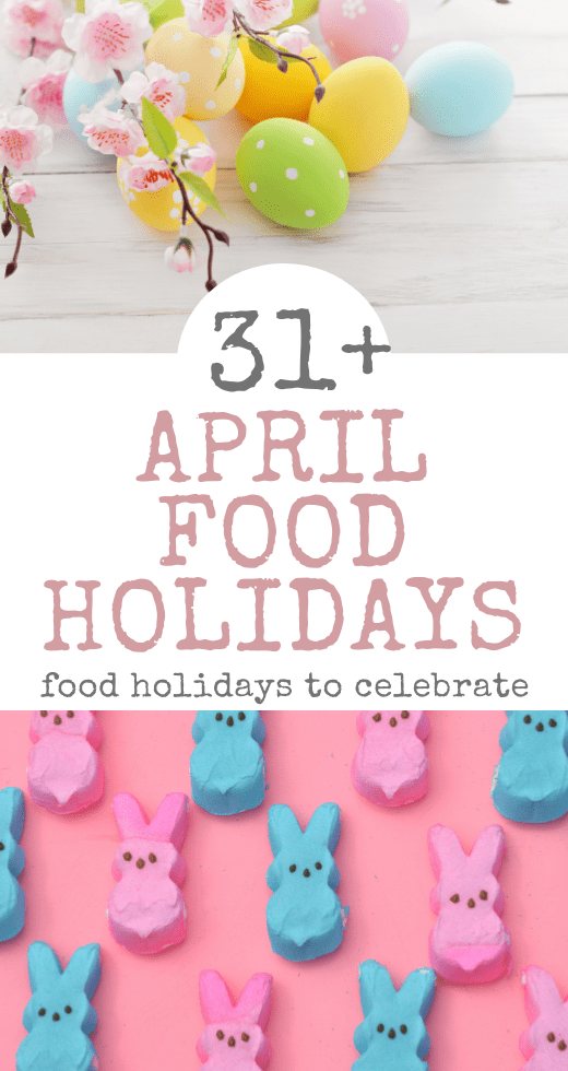 April Food Holidays Pinterest Pin with Easter Eggs and Marshmallow Peeps